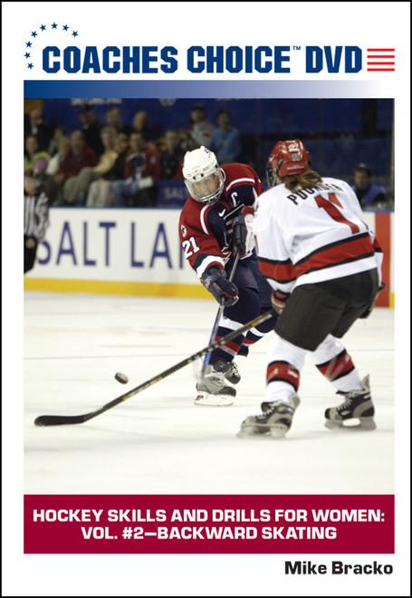 Hockey Skills and Drills for Women: Vol. #2-Backward Skating