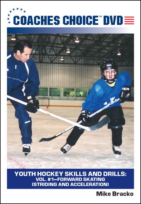 Youth Hockey Skills and Drills: Vol. #1-Forward Skating (Striding and Acceleration)