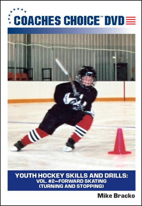 Youth Hockey Skills and Drills: Vol. #2-Forward Skating (Turning and Stopping)