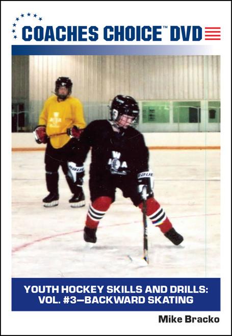 Youth Hockey Skills and Drills: Vol. #3-Backward Skating