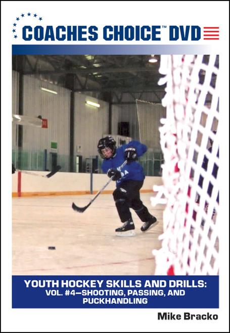 Youth Hockey Skills and Drills: Vol. #4-Shooting, Passing, and Puckhandling