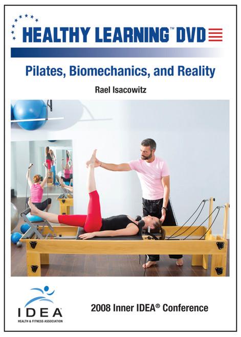 Pilates, Biomechanics, and Reality
