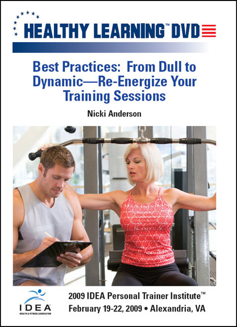 Best Practices: From Dull to Dynamic-Re-Energize Your Training Sessions