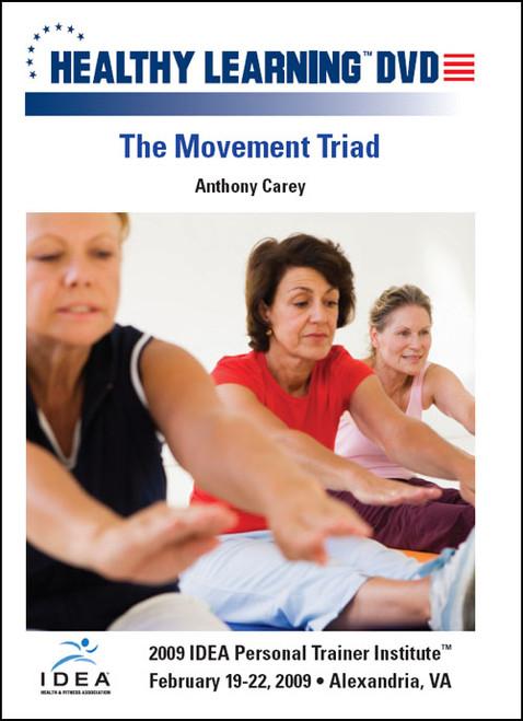 The Movement Triad