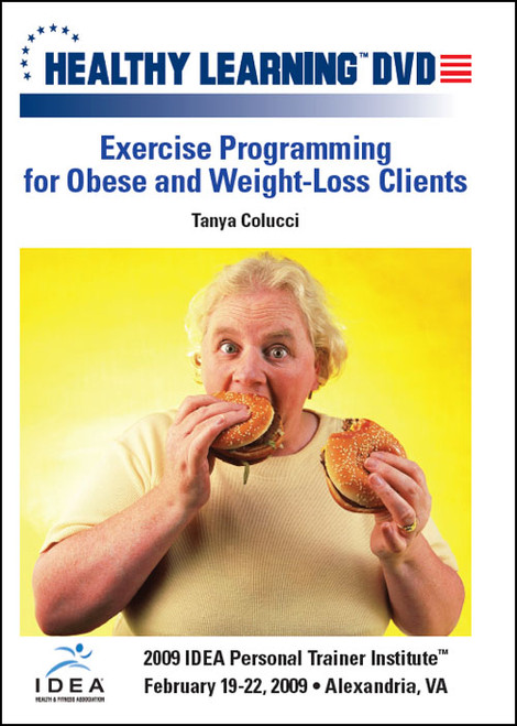 Exercise Programming for Obese and Weight-Loss Clients