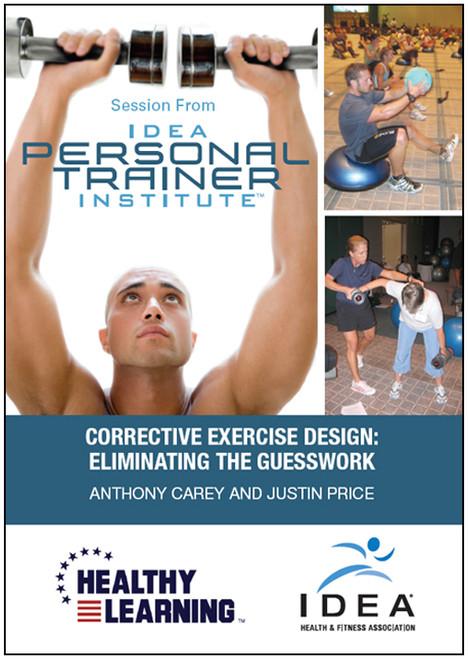Corrective Exercise Design: Eliminating the Guesswork