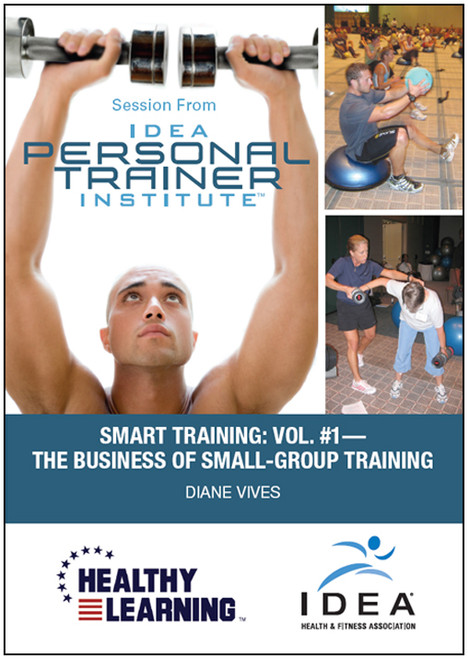 SMART Training: Vol. #1-The Business of Small-Group Training