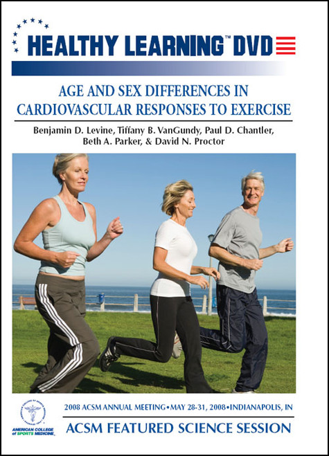 ACSM Featured Science Session - Age and Sex Differences in Cardiovascular Responses to Exercise