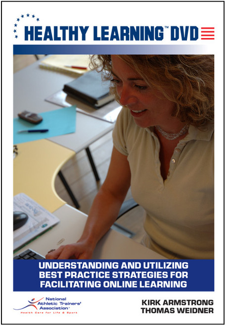 Understanding and Utilizing Best Practice Strategies for Facilitating Online Learning