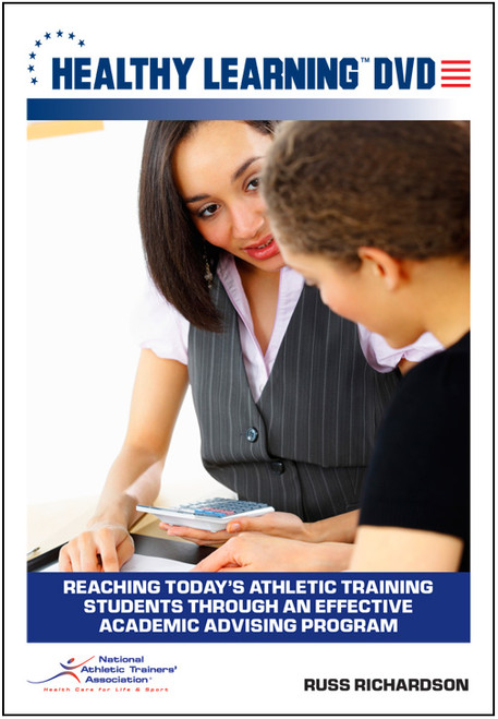 Reaching Today`s Athletic Training Students Through an Effective Academic Advising Program