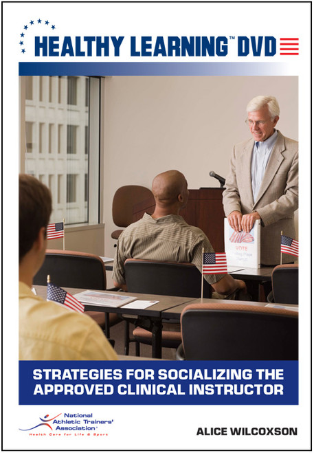 Strategies for Socializing the Approved Clinical Instructor