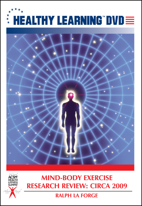 Mind-Body Exercise Research Review: Circa 2009