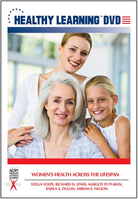 Women`s Health Across the Lifespan
