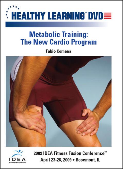 Metabolic Training: The New Cardio Program