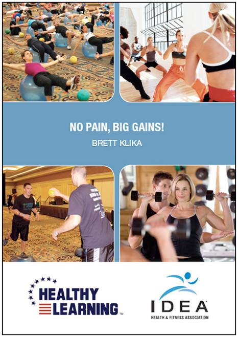 No Pains, Big Gains!