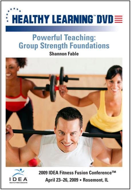 Powerful Teaching: Group Strength Foundations