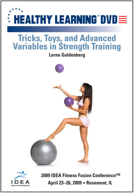 Tricks, Toys, and Advanced Variables in Strength Training