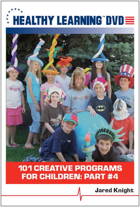 101 Creative Programs for Children: Part #4