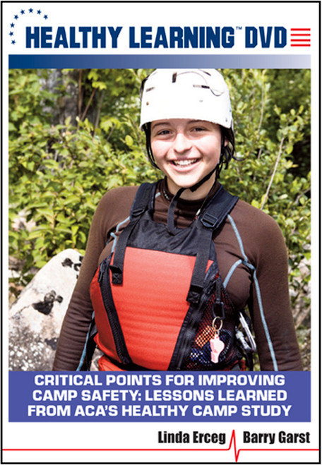 Critical Points for Improving Camp Safety: Lessons Learned From ACA's Healthy Camp Study