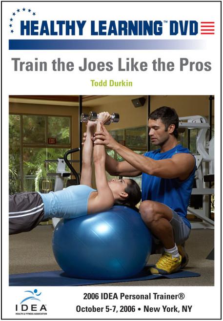 Train the Joes Like the Pros
