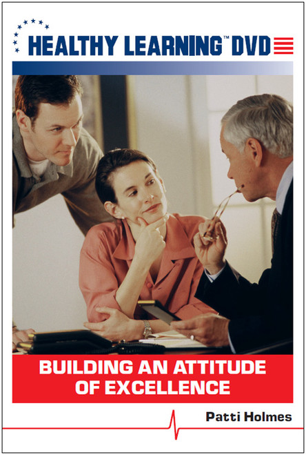 Building an Attitude of Excellence