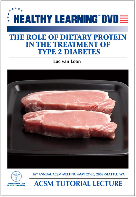 The Role of Dietary Protein in the Treatment of Type 2 Diabetes