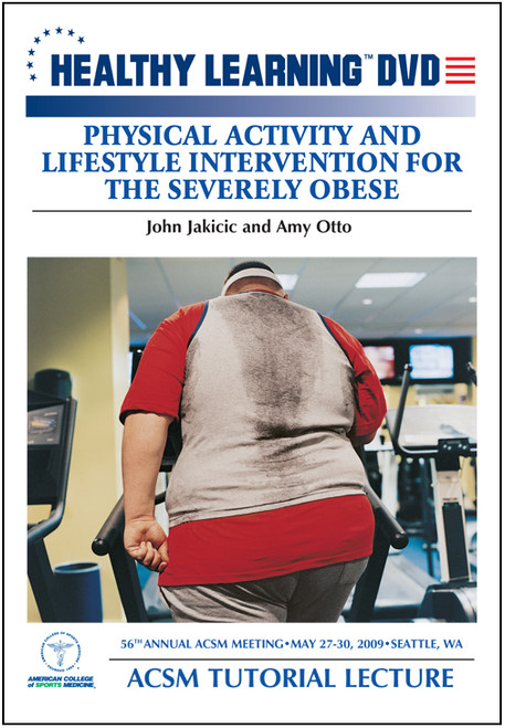 Physical Activity and Lifestyle Intervention for the Severly Obese