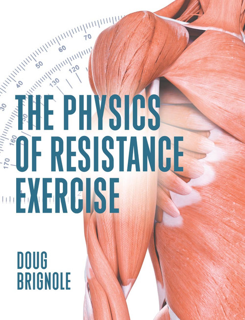 The Physics of Resistance Exercise