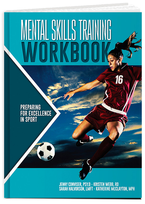 Mental Skills Training Workbook: Preparing for Excellence in Sport