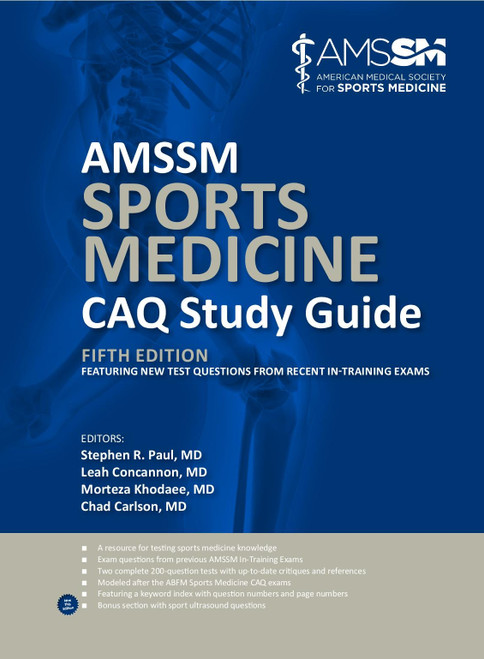 AMSSM Sports Medicine CAQ Study Guide (Fifth Edition)