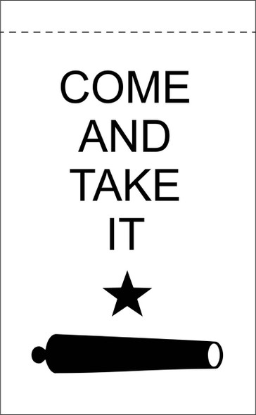 Come And Take It Garden Flag