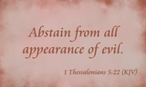 Evil Appearances to Be Avoided