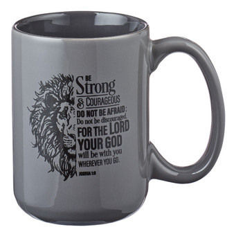 Be Strong Lion Gray Coffee Mug - Joshua 1:9