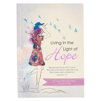 Living in the Light of Hope