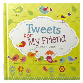 """Tweets for My Friend"" Hardcover Gift Book"