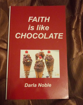 Faith Is Like Chocolate