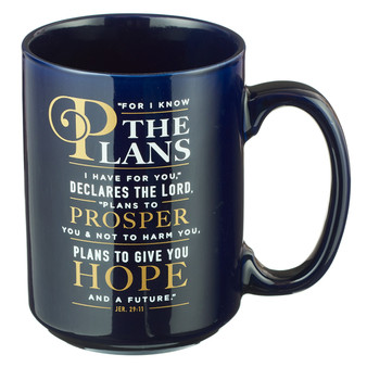 For I Know the Plans Coffee Mug - Jeremiah 29:11