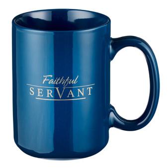 Faithful Servant Coffee Mug - 2 Chronicles 15:7
