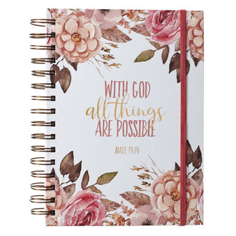 With God All Things are Possible Large Wirebound Journal with Elastic Closure - Matthew 19:26