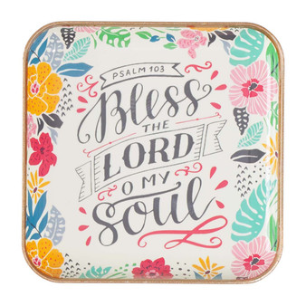 Bless the Lord, Oh My Soul Metal Trinket Tray - Psalm 103