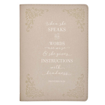 When She Speaks Taupe Faux Leather Classic Journal - Proverbs 31:26