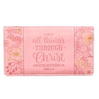 All Things Through Christ Checkbook Cover with Pink Floral Side Panels - Philippians 4:13