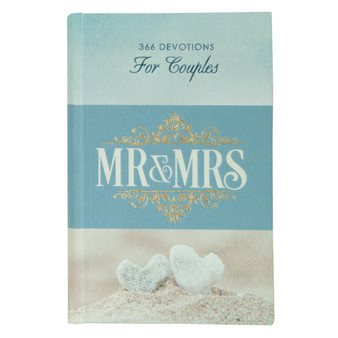 Mr. and Mrs. 366 Devotions for Couples Hardcover Edition