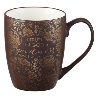 I Trust in God's Goodness Coffee Mug - Romans 8:28