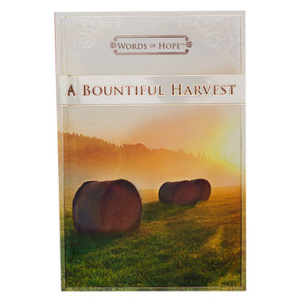 A Bountiful Harvest Words of Hope