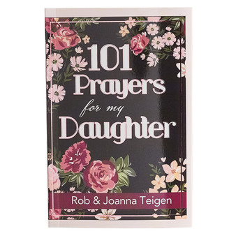 101 Prayers for My Daughter