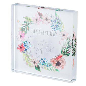 I Love That You Are My Sister Glass Plaque