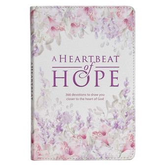 A Heartbeat of Hope Devotional for Women