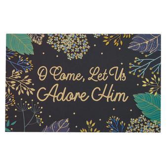 O Come Let us Adore Him Christmas Pass Around Cards - Psalm 95:6