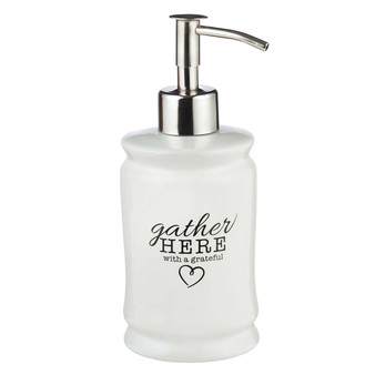 Gather Here With A Grateful Heart Soap Dispenser
